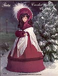 Paradise Publications Crochet Collector Costume Volume 9: 1850 Dickens Christmas Caroler