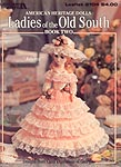 Leisure Arts Ladies of the Old South, Book 2