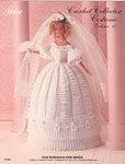 Paradise Publications Crochet Collector Costume Volume 10: 1830 Romance Era Bride