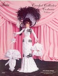 Paradise Publications Crochet Collector Costume Volume 23: 1910 Ascot Dress.