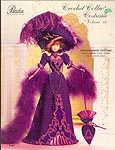Paradise Publications Crochet Collector Costume Volume 16: 1899 Showboat Costume