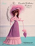 Paradise Publications Crochet Collector Costume Volume 5: 1903 Promenade Dress