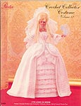 Paradise Publications Crochet Collector Costume Volume 12: 1778 Louis XVI Bride