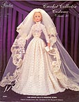 Paradise Publications Crochet Collector Costume Volume 30: 1956 Grace Kelly's Wedding Gown