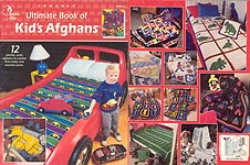 Annie's Attic Ultimate Book of Kids' Afghans