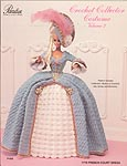 Paradise Publications Crochet Collector Costume Volume 2: 1775 French Court Dress