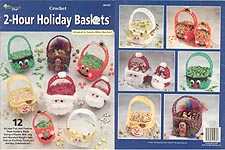 TNS Crochet 2-Hour Holiday Baskets