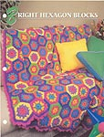 Annie's Crochet Quilt & Afghan Club, Bright Hexagon Blocks