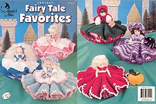 Annie's Attic Crochet Fairy Tale Favorites
