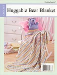 Herrschners Huggable Bear Blanket