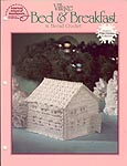ASN White Christmas Collection: Village Bed & Breakfast in Thread Crochet