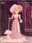 Paradise Publications Crochet Collector Costume Volume 22: 1894 Visiting Costume