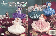 Annie's Attic Really Ruffled Doll Dresses for 15 inch dolls