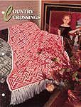 Annie's Crochet Quilt & Afghan Club, Country Crossings