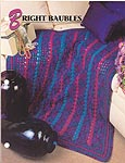 Annie's Crochet Quilt & Afghan Club, Bright Baubles