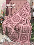 Annie's Crochet Quilt & Afghan Club, Circles in Squares