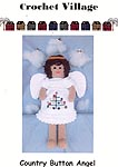 Crochet Village Country Button Angel
