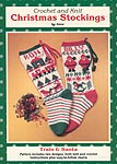 JAO Ent. Crochet and Knit Christmas Stockings: Train & Santa