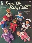 Dress Up Baby Dolls - seven outfits for 9-1/2 inch babies such as Berenguer