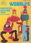 ASN Wobblys: Crocheted Walking Toys