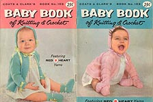 Coats & Clark's Baby Book No. 103: Baby Book of Knitting & Crochet