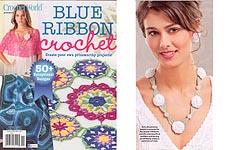 Crochet World Presents Blue Ribbon Crochet