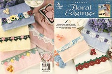 Annie's Attic Crochet Floral Edgings