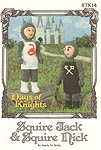 Annie's Attic Days of Knights: Squire Jack & Squire Nick