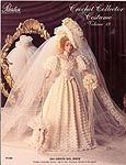 Paradise Publications Crochet Collector Costume Volume 19: 1904 Gibson Girl Bride