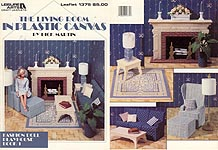 LA Fashion Doll Playhouse Book 1: The Living Room in Plastic Canvas