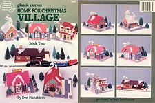 Plastic Canvas Home For Christmas Village, Book Two