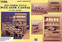 LA Fashion Doll Playhouse Book 4: The Dining Room in Plastic Canvas