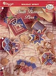 The Needlecraft Shop Plastic Canvas Collector's Series: Quilt Pattern Pins