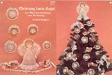 Christmas Lacie Angel and Mini- Lacie Ornaments in Lace Net Darning