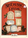 Back Street Net Darning Revival, Book 1: Traditional