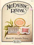 Back Street Net Darning Revival, Book 4: Initially Pretty